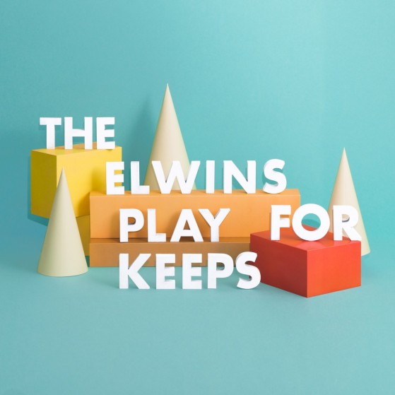 The Elwins - Play for Keeps
